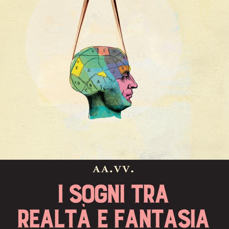 I sogni tra realtà e fantasia