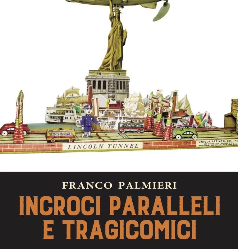 Incroci paralleli e tragicomici
