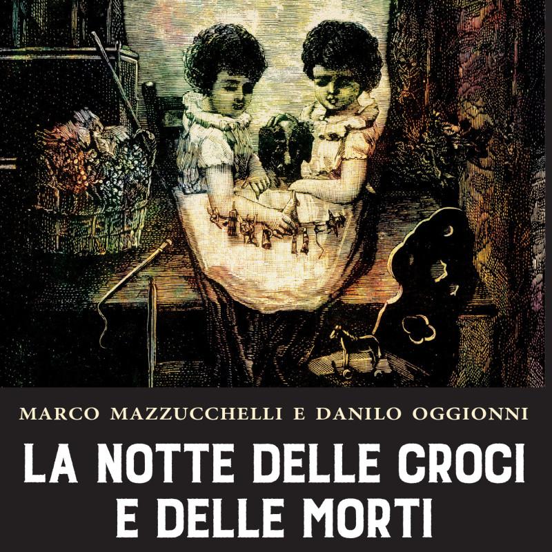 La notte delle croci e delle morti