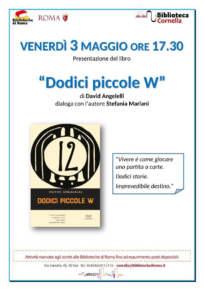"""Presentazione """"Dodici Piccole W"""""""